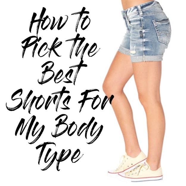 April18 how to pick the best shorts.jpg